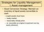 strategies for liquidity management i asset management