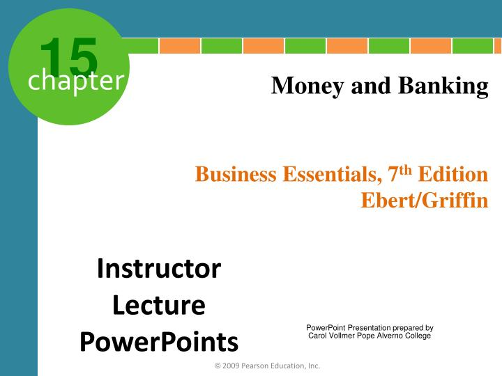 money and banking chapter 15 Find the best bank accounts, savings accounts and checking information  oct 15, 2018  latest articles  are cds finally worth it oct 19, 2018   how we make money bankratecom is an.