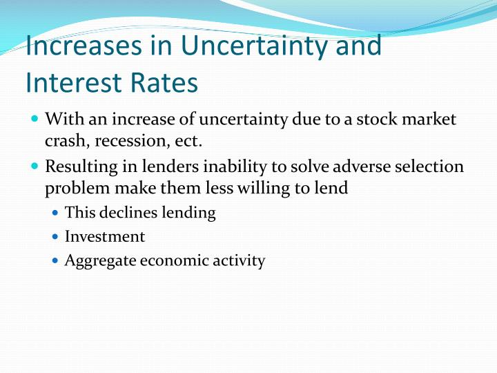 Increases in Uncertainty and Interest Rates