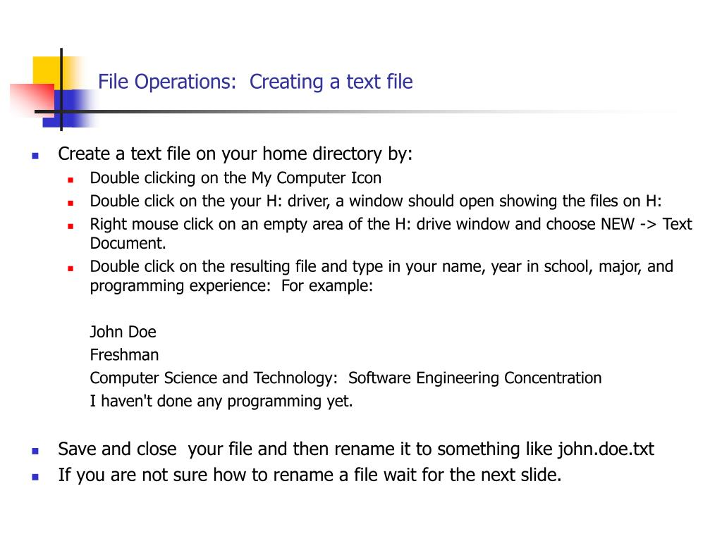File Operations:  Creating a text file