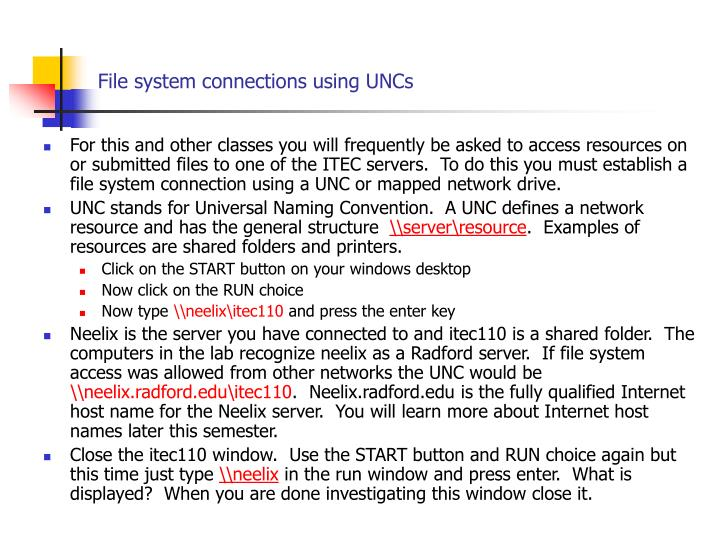 File system connections using uncs