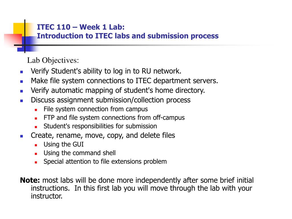 itec 110 week 1 lab introduction to itec labs and submission process l.