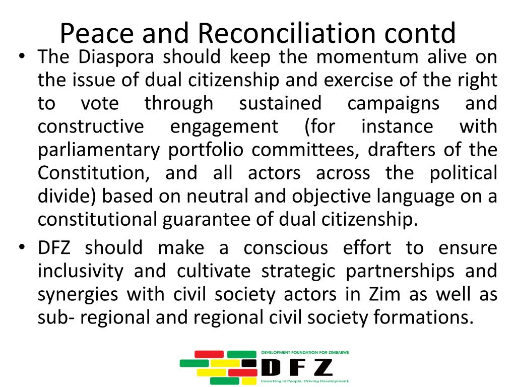 Peace and Reconciliation contd