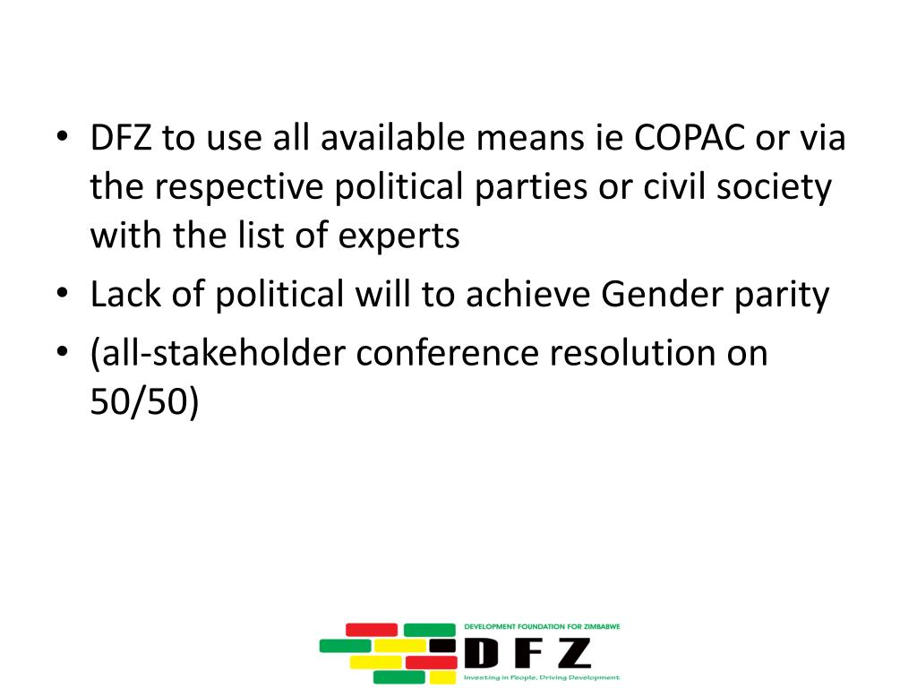 DFZ to use all available means ie COPAC or via the respective political parties or civil society with the list of experts