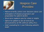 hospice care provides