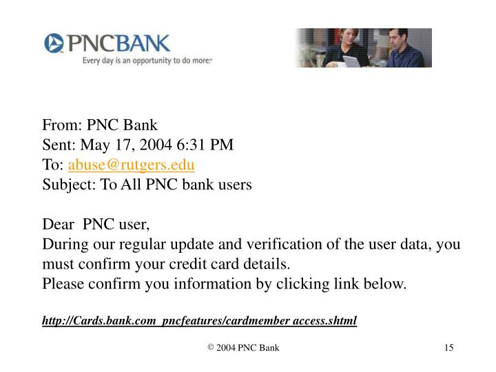 From: PNC Bank