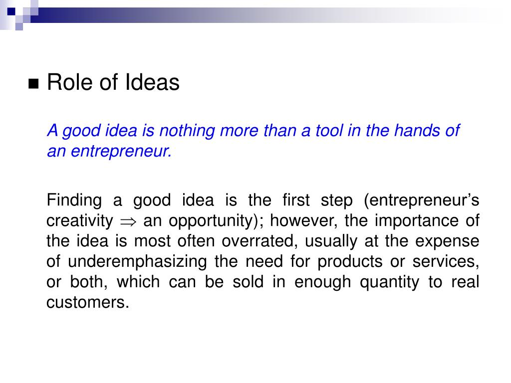 Role of Ideas