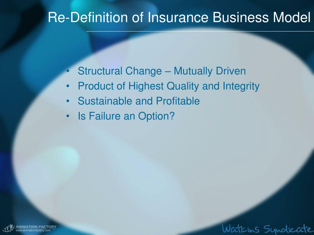 Re-Definition of Insurance Business Model