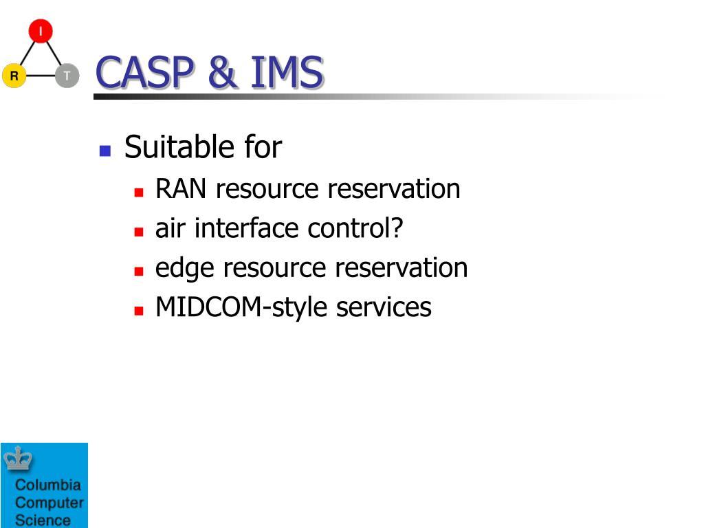CASP & IMS