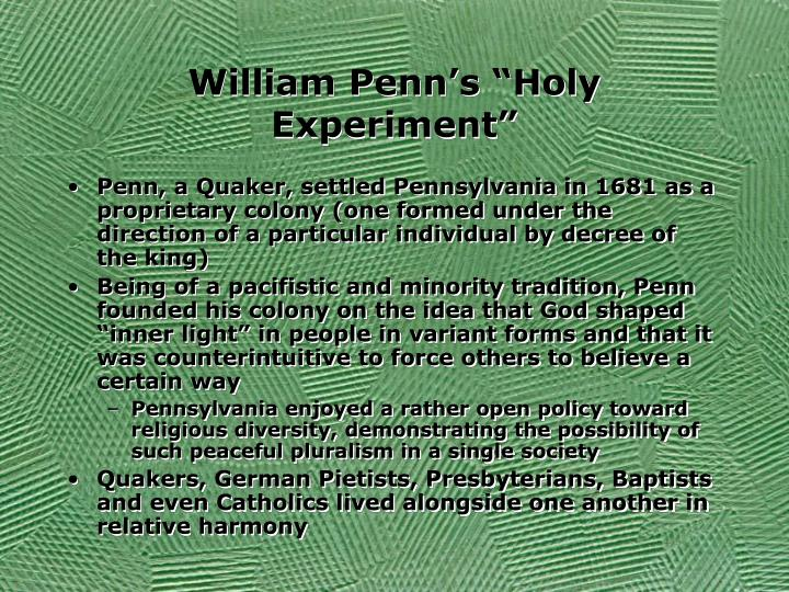 """William Penn's """"Holy Experiment"""""""