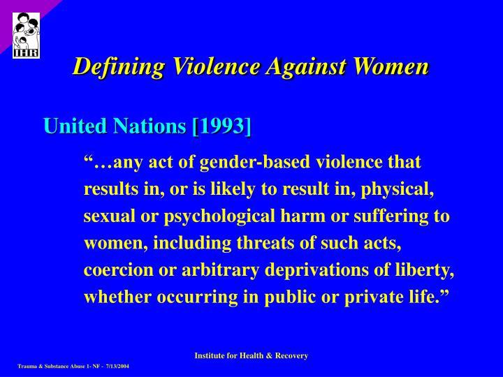 Defining Violence Against Women