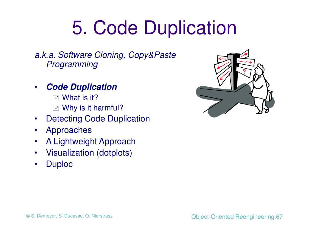 5. Code Duplication