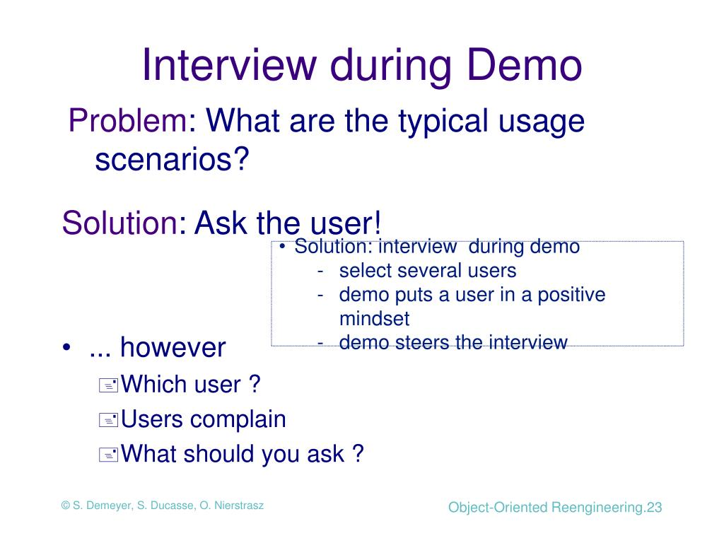 Interview during Demo