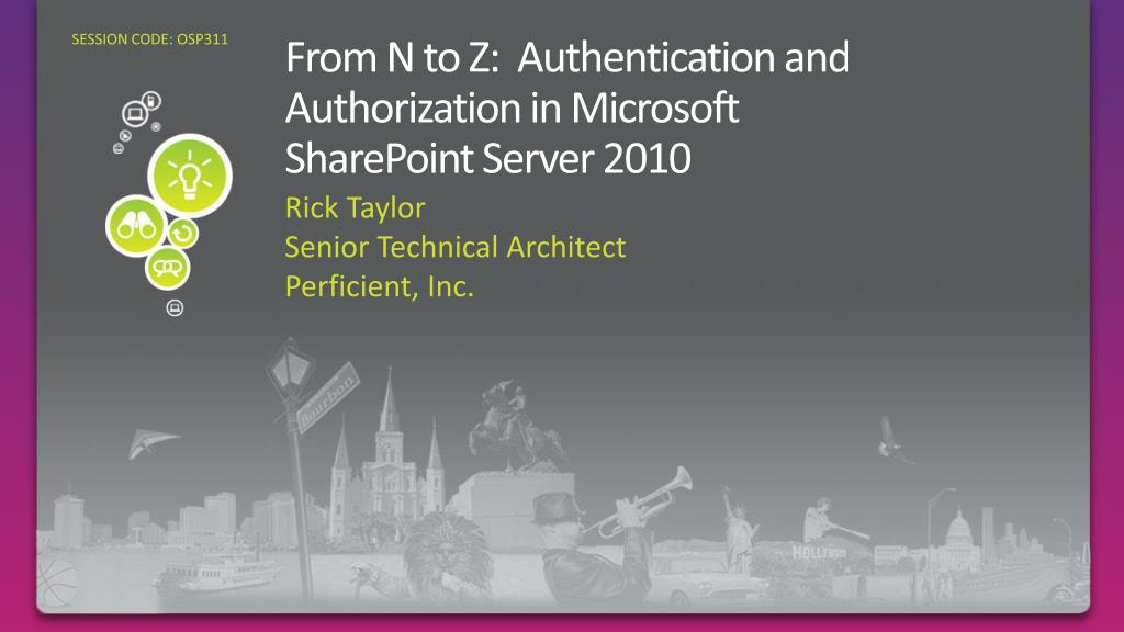 from n to z authentication and authorization in microsoft sharepoint server 2010