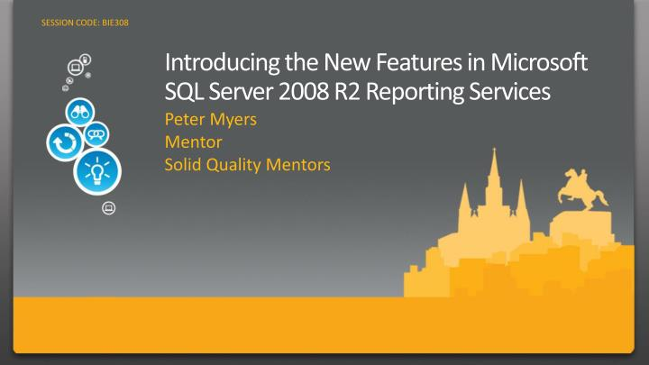 introducing the new features in microsoft sql server 2008 r2 reporting services