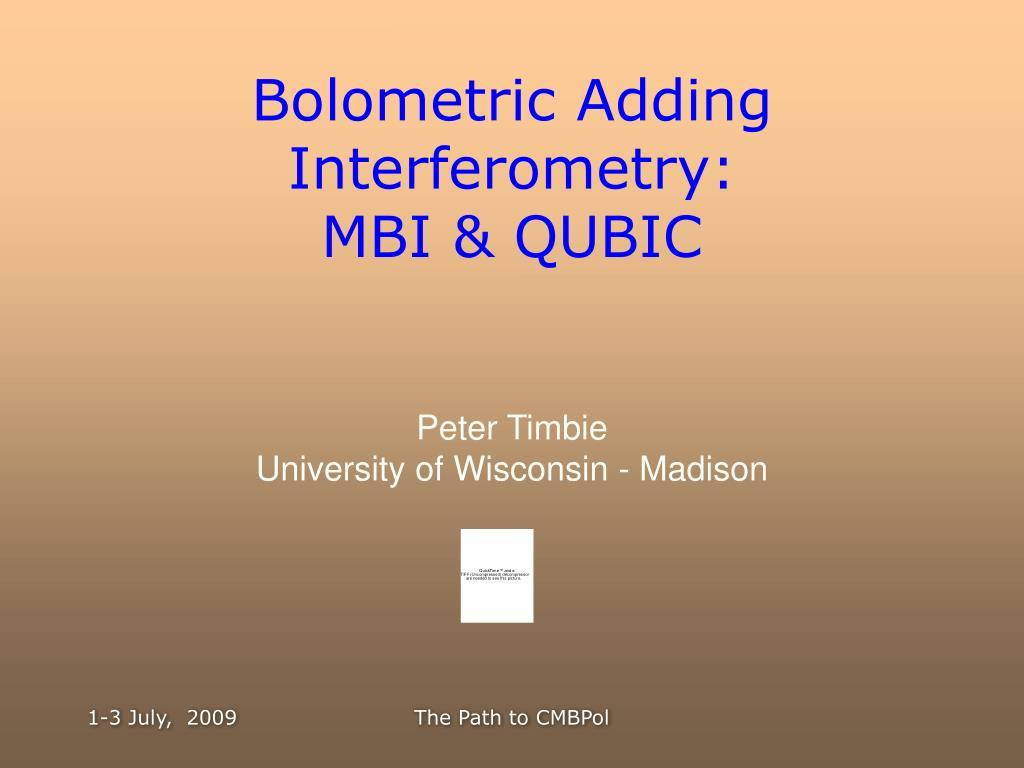 bolometric adding interferometry mbi qubic l.