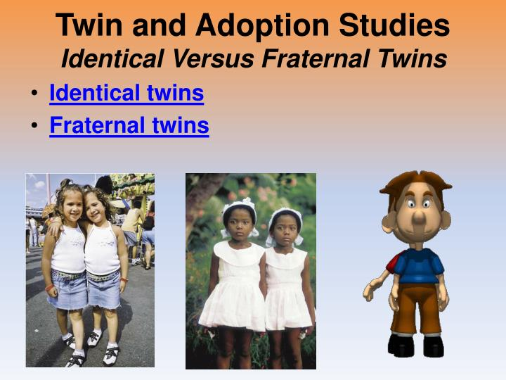 Twin and Adoption Studies