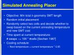 simulated annealing placer