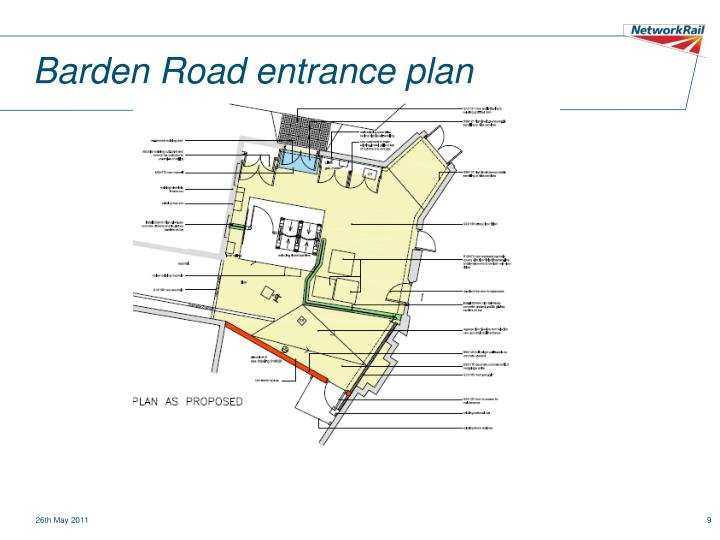 Barden Road entrance plan