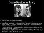 diane keaton as mary
