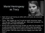 mariel hemingway as tracy