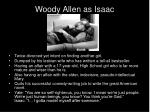 woody allen as isaac
