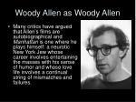 woody allen as woody allen