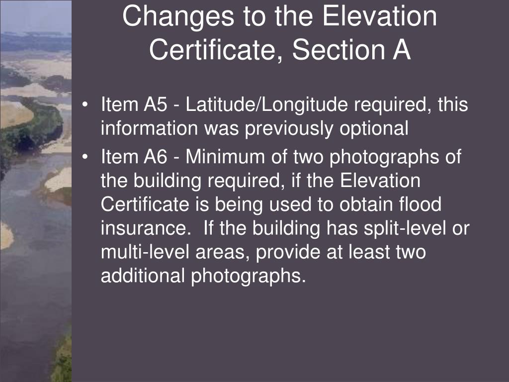 Changes to the Elevation Certificate, Section A