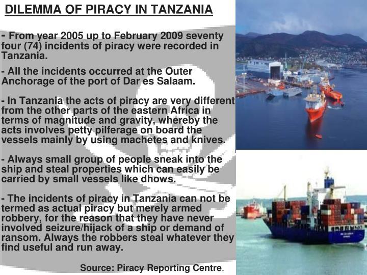 DILEMMA OF PIRACY IN TANZANIA