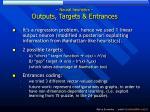 neural heuristics outputs targets entrances