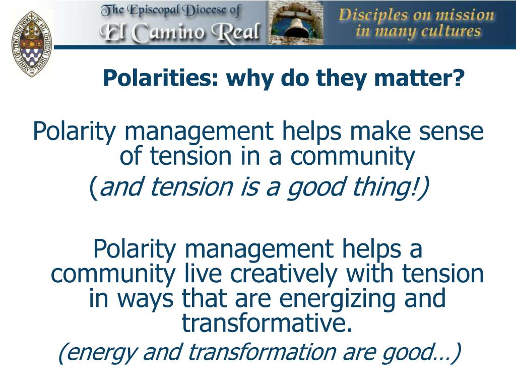 Polarities: why do they matter?