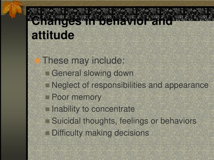Changes in behavior and attitude