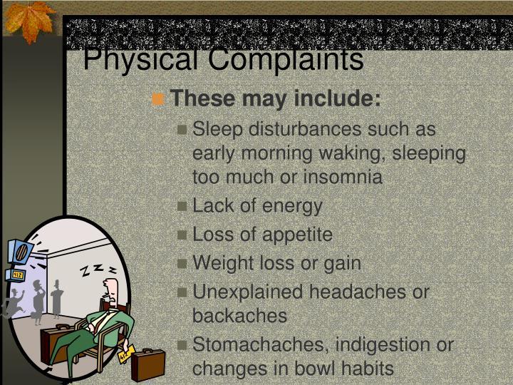 Physical Complaints