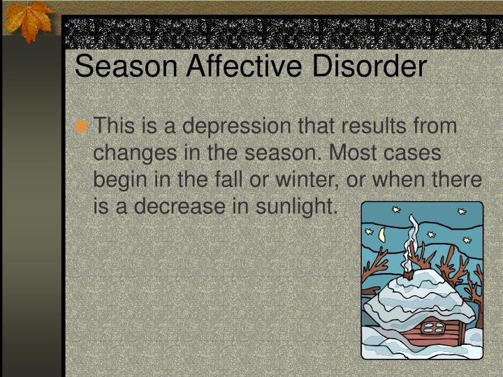 Season Affective Disorder
