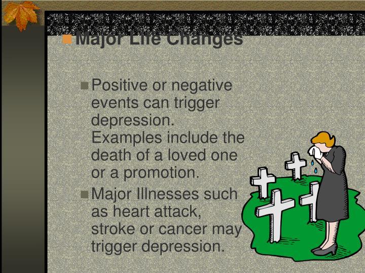 Major Life Changes