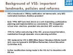 background of vss important landmarks policies and reforms
