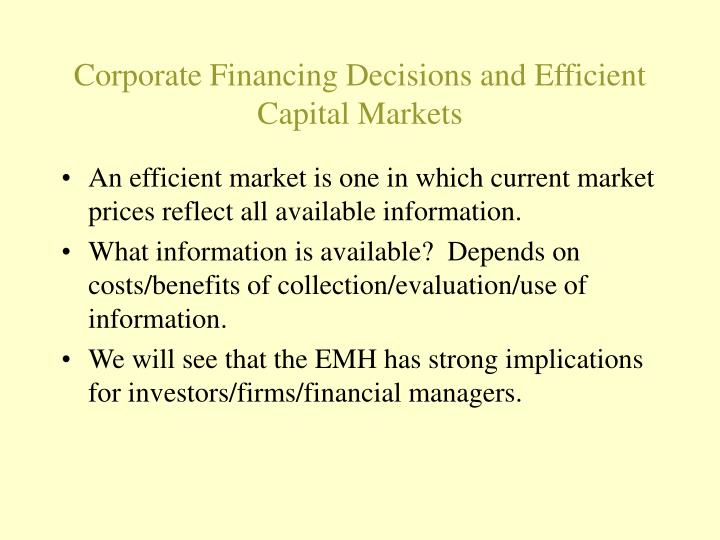 Corporate financing decisions and efficient capital markets2