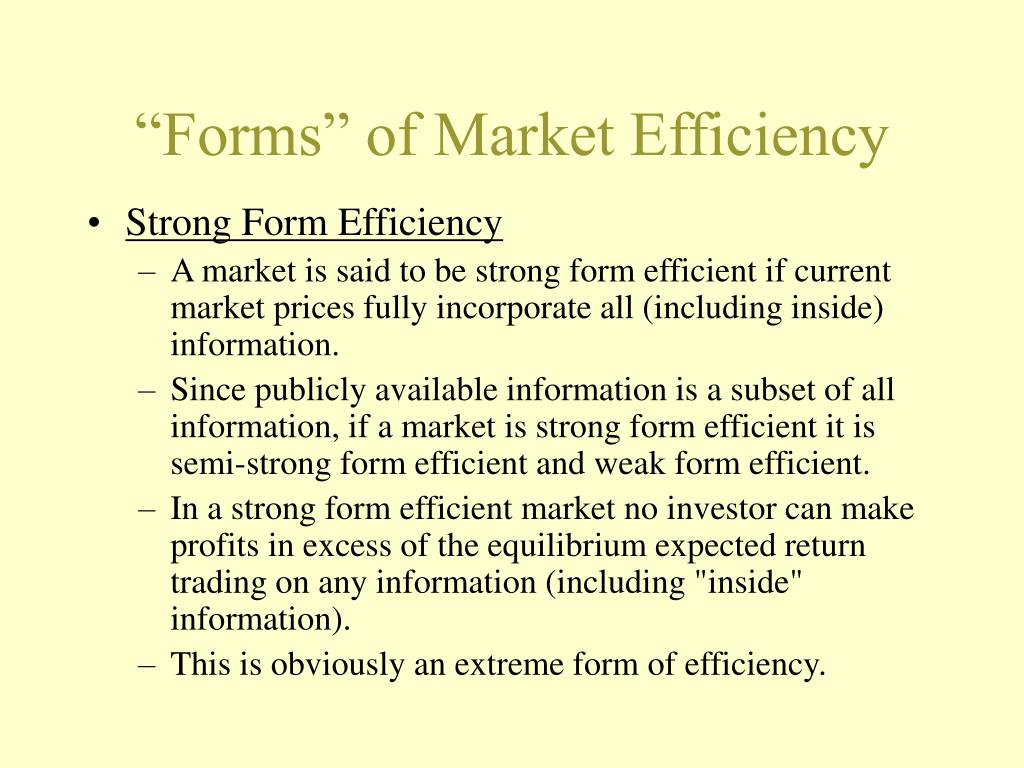 """""""Forms"""" of Market Efficiency"""