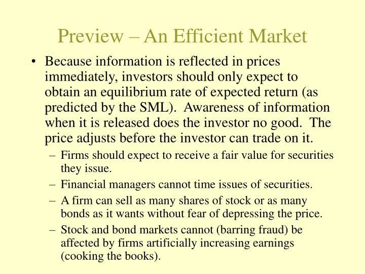 Preview an efficient market