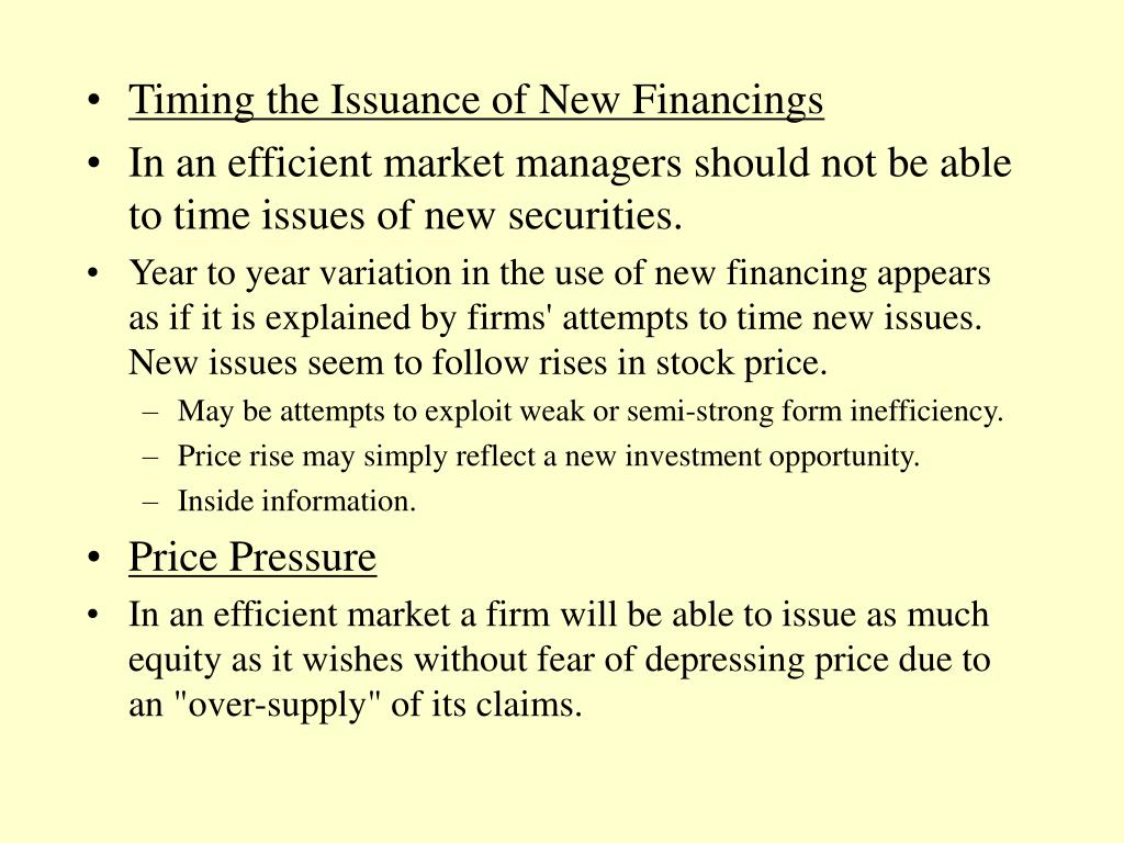 Timing the Issuance of New Financings