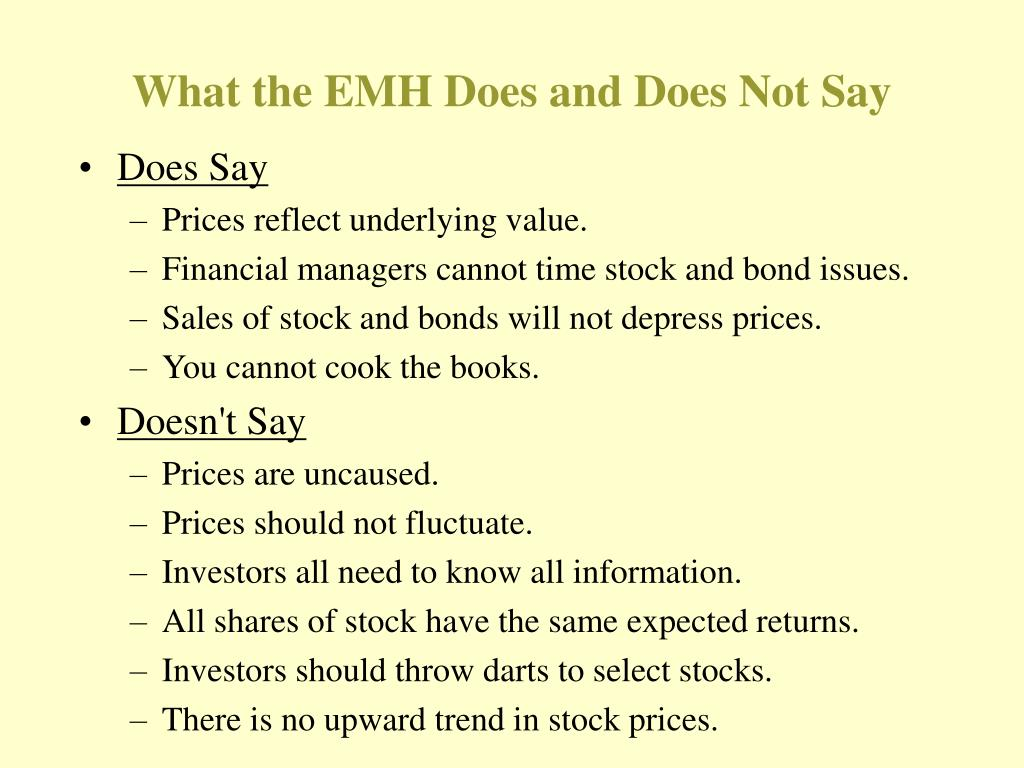 What the EMH Does and Does Not Say
