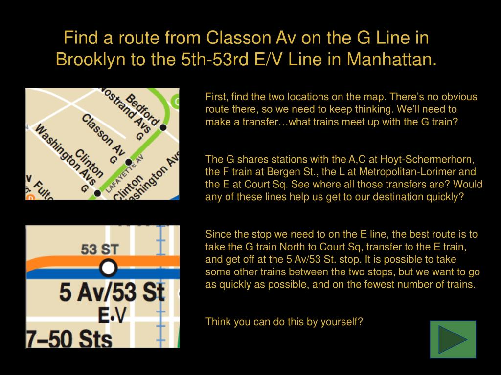 Find a route from Classon Av on the G Line in Brooklyn to the 5th-53rd E/V Line in Manhattan.