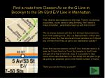 find a route from classon av on the g line in brooklyn to the 5th 53rd e v line in manhattan