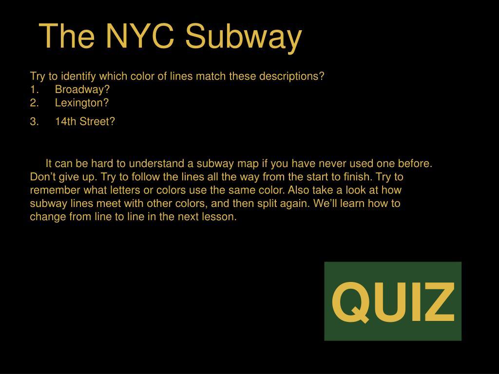 The NYC Subway