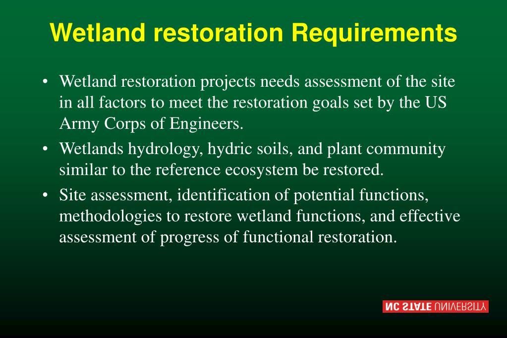 Wetland restoration Requirements