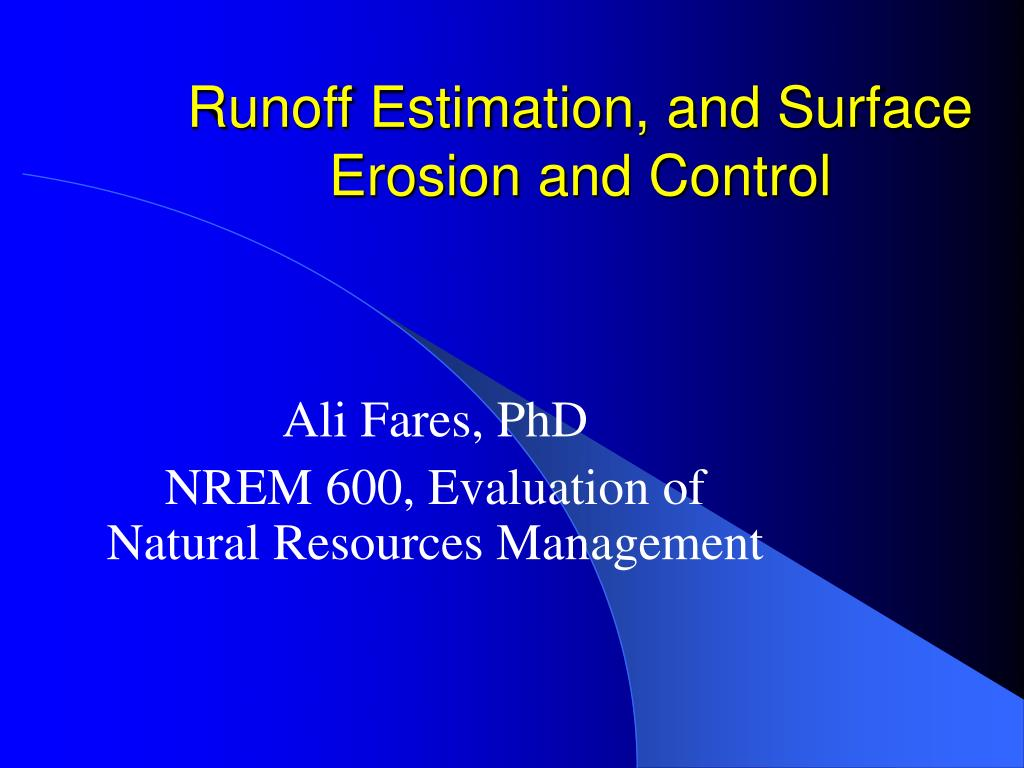 runoff estimation and surface erosion and control l.