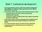 slide 7 institutional development