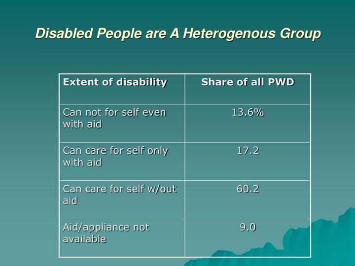 Disabled People are A Heterogenous Group