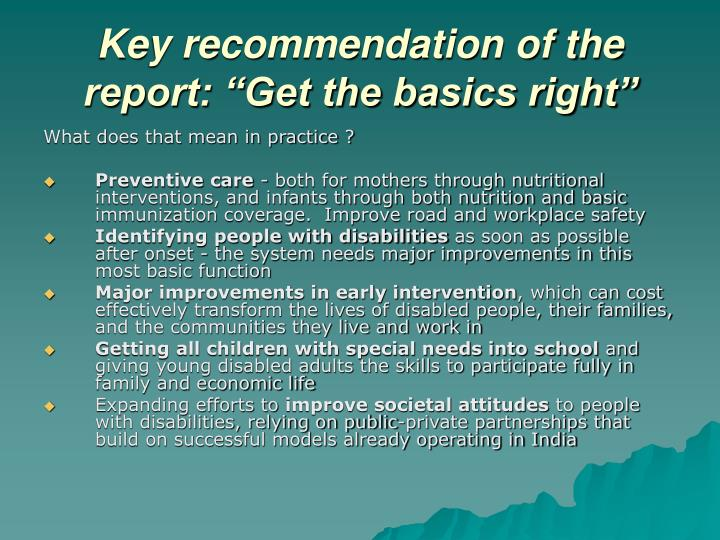 "Key recommendation of the report: ""Get the basics right"""