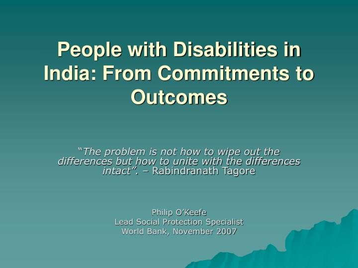People with disabilities in india from commitments to outcomes